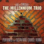 The Millenium Trio - Live in Concert by The Millenium Trio