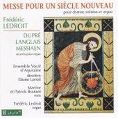 Messe Pour Un Siècle Nouveau by Frédéric Ledroit