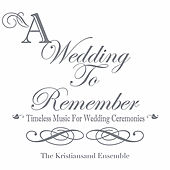 A Wedding To Remember by The Kristiansand Ensemble