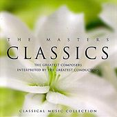 Classics: The Masters by Various Artists