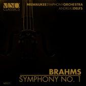 Brahms: Symphony No. 1 by Milwaukee Symphony Orchestra
