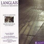 Langlais : The Gregorian Inspiration by Various Artists