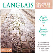Langlais: Chants de Bretagne, etc by Jacques Kauffmann