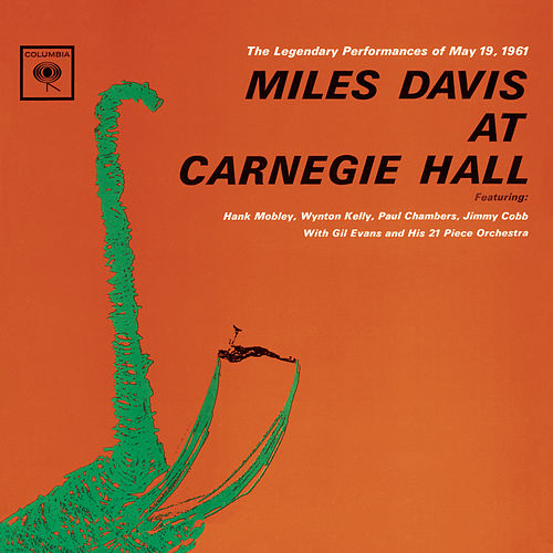 At Carnegie Hall (Legacy) by Miles Davis