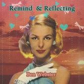 Remind and Reflecting von Ben Webster