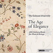 The Age of Elegance by The Galeazzi Ensemble
