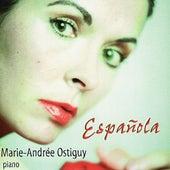 Albéniz / Granados: Española by Marie-Andrée Ostiguy