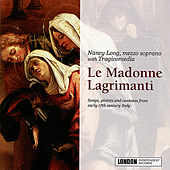 Le Madonne Lagrimanti by Nancy Long