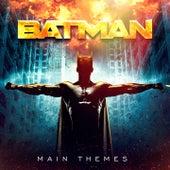 Batman Movie Soundtracks: Main Themes by Various Artists