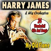 My Old Flame (24 Wonderfull Hits And Songs) von Harry James