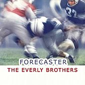 Forecaster von The Everly Brothers