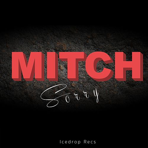 Sorry by Mitch