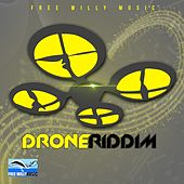 Drone Riddim by Various Artists