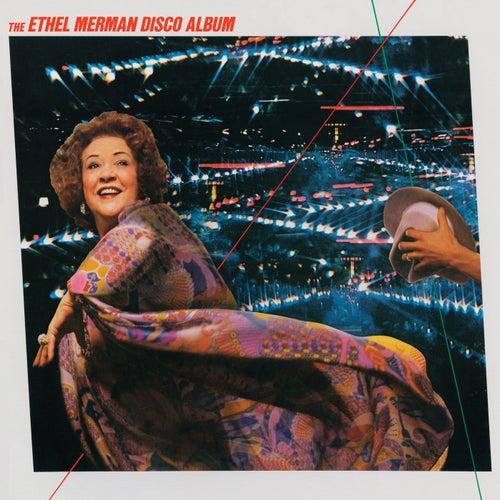 The Ethel Merman Disco Album by Ethel Merman
