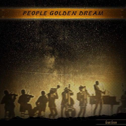 People Golden Dream von Grant Green