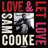 Love and Let Love - Summer of My Life von Sam Cooke