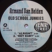 Armand Van Helden presents Old School Junkies - Single by Armand Van Helden