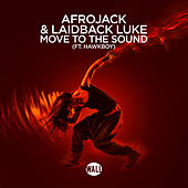 Move To The Sound by Afrojack