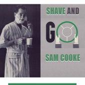 Shave and Go von Sam Cooke