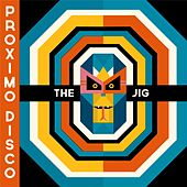 Proximo Disco by Jig