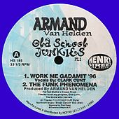 Armand Van Helden presents Old School Junkies 2 - Single by Armand Van Helden