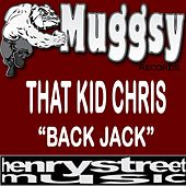 Back Jack (Remaster) by That Kid Chris