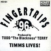Todd Terry presents Fingertrips '96 - Single by Todd Terry