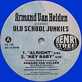 Armand Van Helden presents Old School Junkies (Remaster) - Single by Armand Van Helden