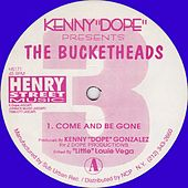 Kenny Dope Gonzalez presents The Bucketheads 3 - Single by Kenny
