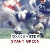 Forecaster von Grant Green