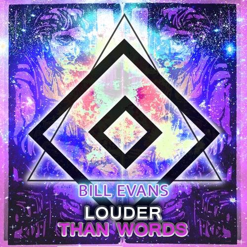 Louder Than Words von Bill Evans