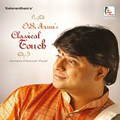 O.S. Arun - Classical Touch by O.S. Arun
