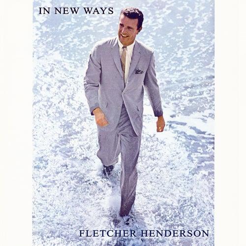 In New Ways von Fletcher Henderson
