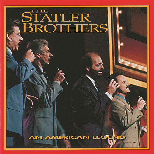 An American Legend by The Statler Brothers