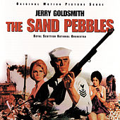 The Sand Pebbles (Original Motion Picture Score) von Jerry Goldsmith