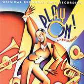 Play On! (Original Broadway Cast Recording) von Duke Ellington