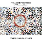 Telemann & Bach: Fantasias for saxophone by David Hernando Vitores