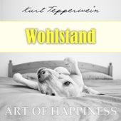 Art of Happiness: Wohlstand by Kurt Tepperwein