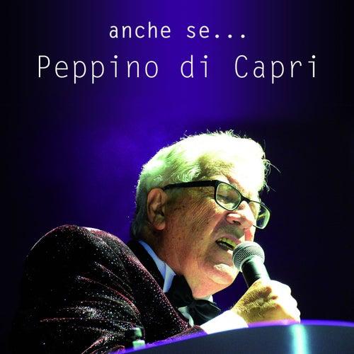 Anche se... von Peppino Di Capri