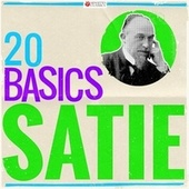 20 Basics: Satie (20 Classical Masterpieces) by Various Artists