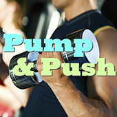 Pump & Push by Various Artists