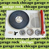 Garage Rock Chicago by Various Artists