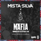 Mafia by Mista Silva