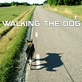Walking the Dog by Various Artists