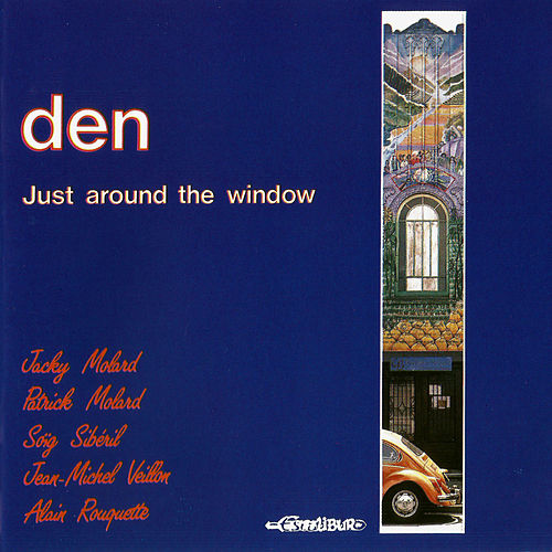 Just Around the Window by The Den