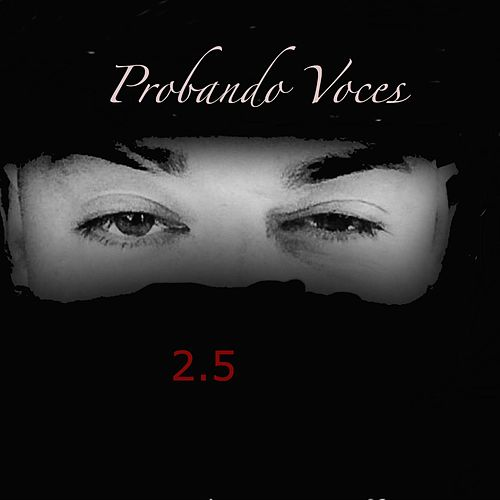 Probando Voces (2.5) by Cosculluela