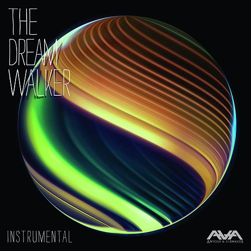The Dream Walker (Instrumental) by Angels & Airwaves