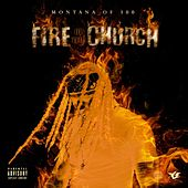 Fire in the Church by Montana of 300