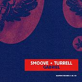 Gabriel (Radio Edit) - Single by Smoove & Turrell