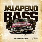 Jalapeno Bass by Various Artists